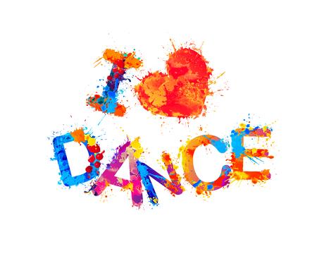 I love dance. Vector watercolor splash paint