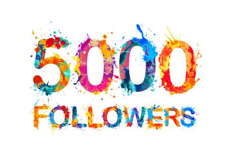 5000 (five thousand) followers. Splash paint inscription Illustration
