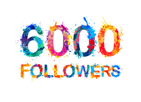 6000 (six thousand) followers. Splash paint inscription 向量圖像