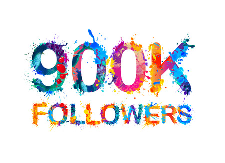 hundreds: 900K (nine hundreds thousand) followers of splash paint Illustration