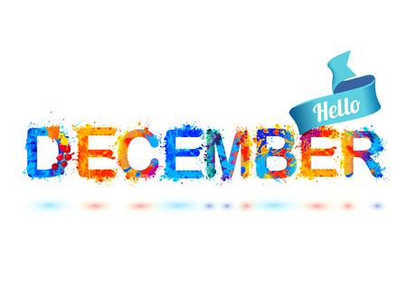 december: Hello december. Splash paint letters vector inscription Illustration