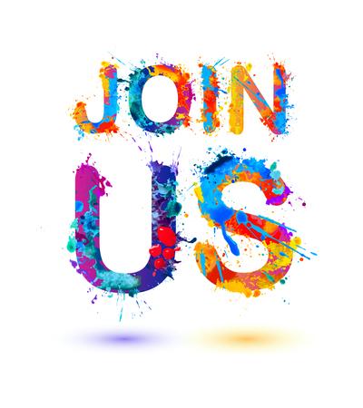 Join us. Splash pain vector watercolor sign