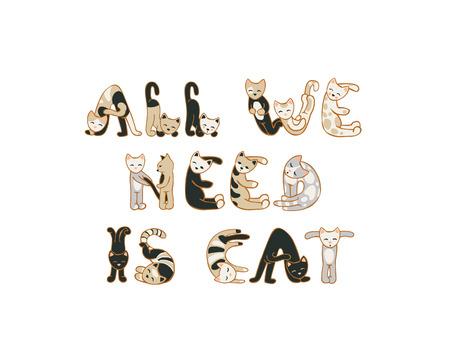 Alles wat we nodig hebben is cat. Vector inschrijving van katten letters Stock Illustratie