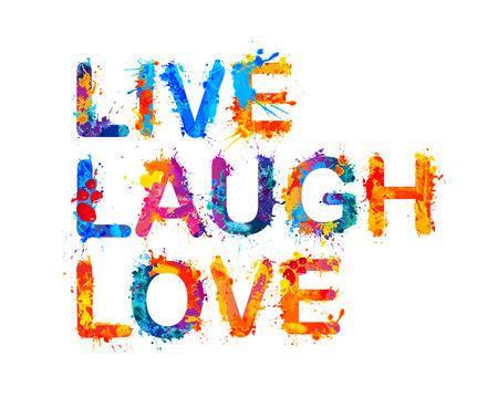 Vivir. Risa. Amor. Vector salpicaduras de pintura de acuarela Ilustración de vector