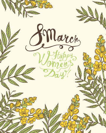 8 march. Happy Womans Day! Vector congratulation card with senna flowers