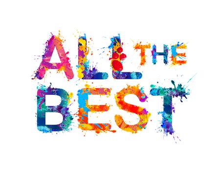 best wishes: All the best. Vector splash paint inscription Illustration