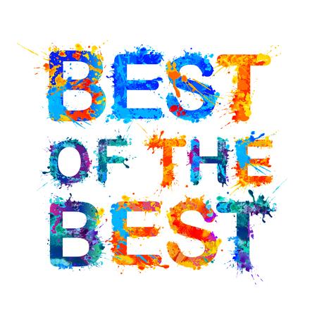 Best of the best. Splash paint vector