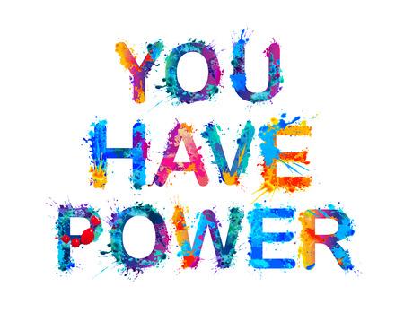You have power. Vector watercolor rainbow splash paint