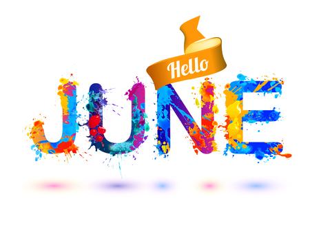 Ciao giugno. Lettere di vernice della spruzzata dell'acquerello di vettore Archivio Fotografico - 72225639