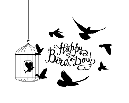 Happy Bird day! Hand written inscription and birds flying out of cage