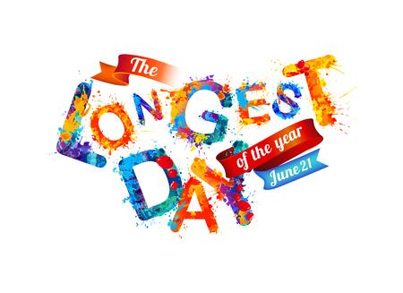 longest: The Longest day. June 21. Splash paint.
