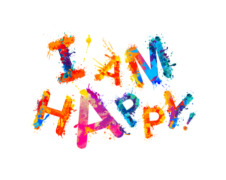 I'am happy! Splash paint vector watercolor inscription Ilustração Vetorial