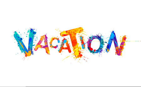 Vacation. Watercolor splash paint vector colorful word