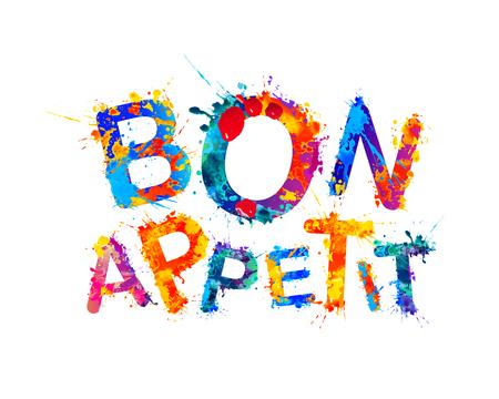 Bon Appetit. Good Appetite. Vector watercolor splash paint letters