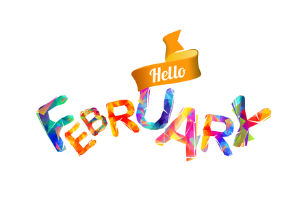 Hello february sign. Vector colorful geometric letters Ilustrace