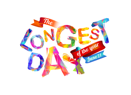 summer solstice: The Longest day. June 21. Triangular letters