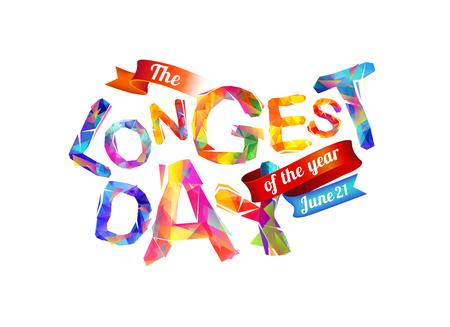 longest: The Longest day. June 21. Triangular letters