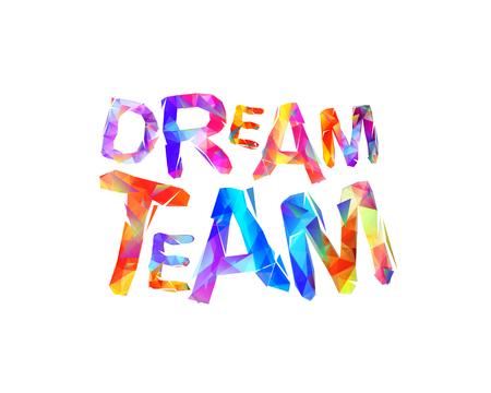 Droom team. Vector kleurrijke driehoekige geometrische letters Stockfoto - 80395918