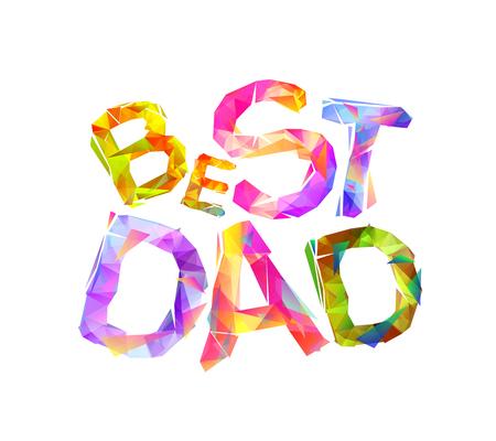 Meilleur papa. Lettres colorées triangulaires de vecteur sur fond blanc Banque d'images - 80629704