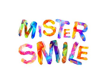 Mister smile Vector inscription