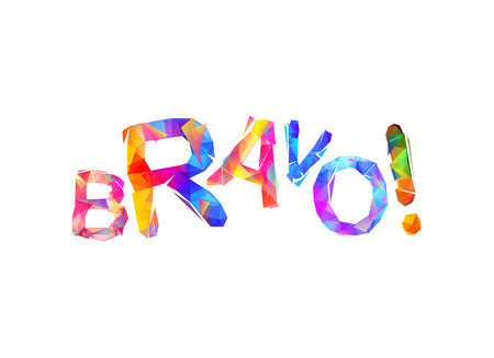 Bravo! Vector word of triangular colorful letters
