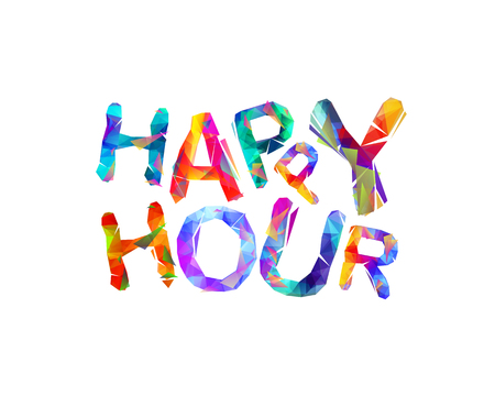 Happy hour. Vector inscription of triangular letters