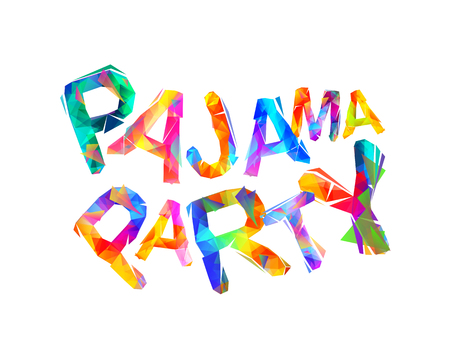 Pajama party. Vector inscription of triangular letters Illustration