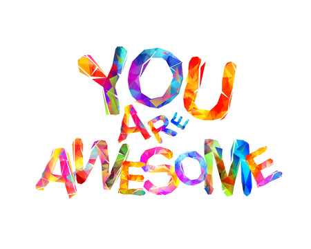 You are awesome. Inscription of vector triangular letters Imagens - 91777743