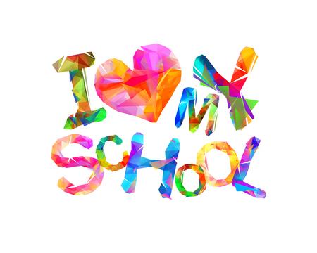Ich liebe meine Schule Vektor dreieckige Buchstaben