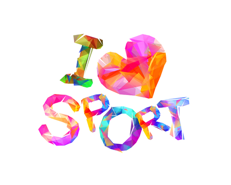 I love sport, colorful inscription of letters on white background.