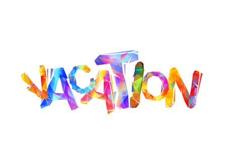 Vacation, vector inscription of colorful triangular letters. Illustration