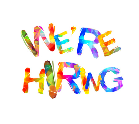 We are hiring. Vector words of colorful triangular letters