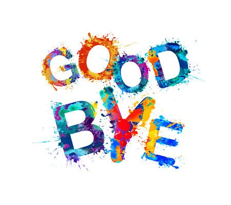 Good Bye. Inscription of vector splash paint letters