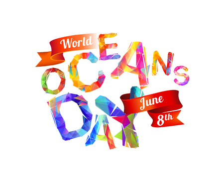 World Oceans Day. June 8th. Vector triangular letters