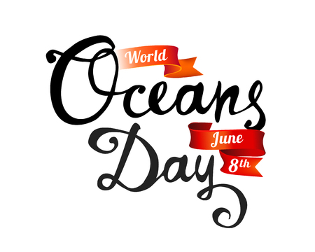 World Oceans Day. June 8th. Hand written doodle vector words on white background