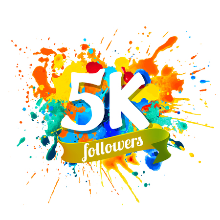 5k, five thousand followers. Splash paint inscription Illustration
