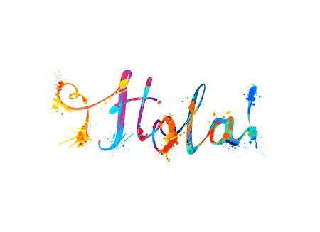 Hola. Hello in Spanish. Vector calligraphic hand written inscription of splash paint 일러스트