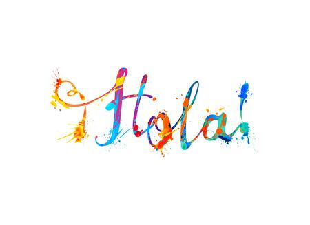 Hola. Hola en español. Vector caligráfico inscripción escrita a mano de pintura de salpicaduras