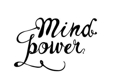 Mind power. Vector hand written words black on white