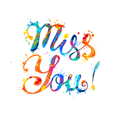 Miss you. Hand written vector inscription of splash paint letters