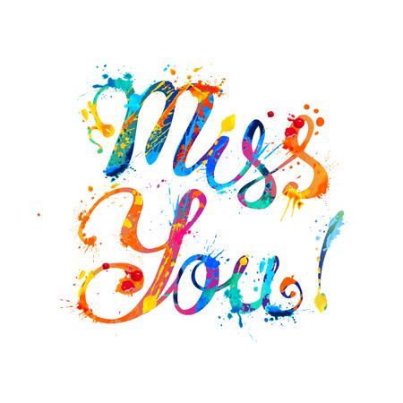Vermisse dich. Handgeschriebene Vektorinschrift von Spritzerfarbe Buchstaben