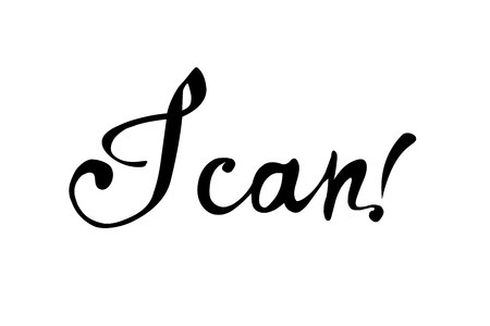 I CAN. Motivation calligraphic vector inscription black on white Ilustração