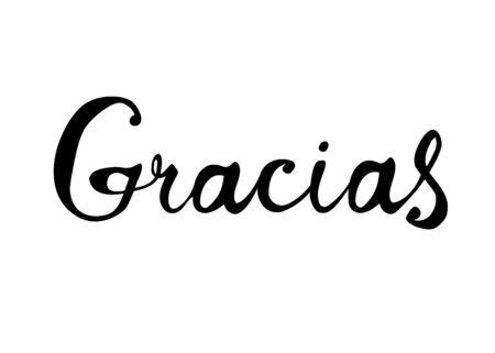 Inscription in Spanish: Thank You, gracias. Vector calligraphic word