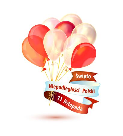 Poland Independence Day. November 11. Inscription on Polish language. Vector flag colored balloons