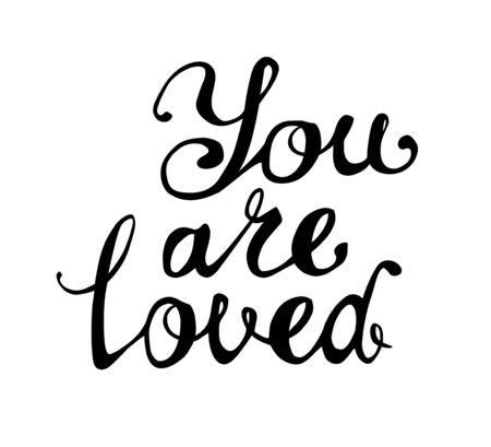 You are loved. Vector inscription of calligraphic letters  イラスト・ベクター素材