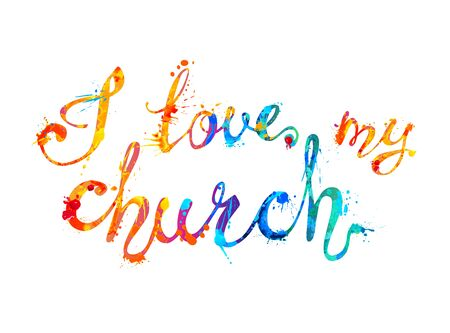 I love my church. Vector inscription of calligraphic splash paint letters 写真素材