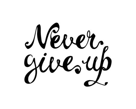 NEVER GIVE UP. Motivation inscription of vector calligraphic letters  イラスト・ベクター素材