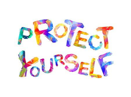 Protect yourself. Words of vector colorful triangular letters