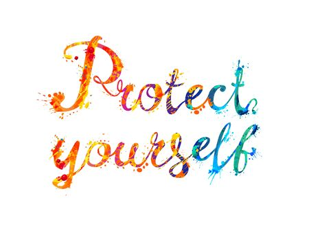 Protect yourself. Words of vector calligraphic splash paint letters
