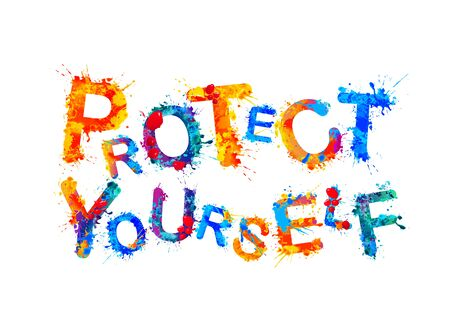 Protect yourself. Words of vector splash paint letters